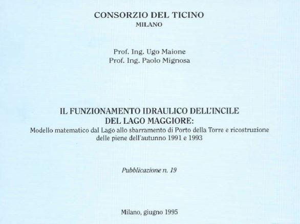 Il funzionamento idraulico dell' incile del lago Maggiore