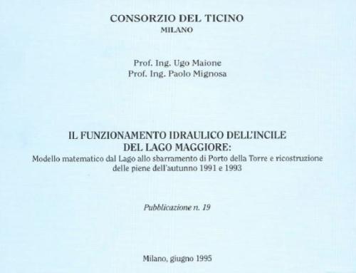Incile del lago Maggiore, il suo funzionamento idraulico: Modello matematico dal lago allo sbarramento di Porto della Torre e ricostruzione delle piene dell'autunno 1991 e 1993