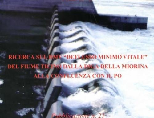 """Ricerca sul DMV """"Deflusso Minimo Vitale"""" del fiume Ticino dalla diga della Miorina alla confluenza con il Po"""